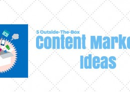 Outside-the-box content marketing ideas