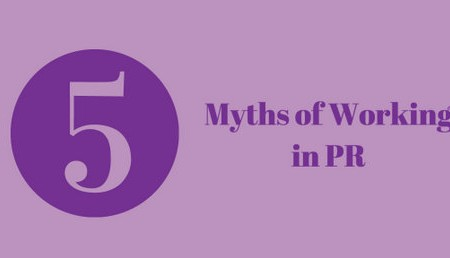 Myths of Working in PR