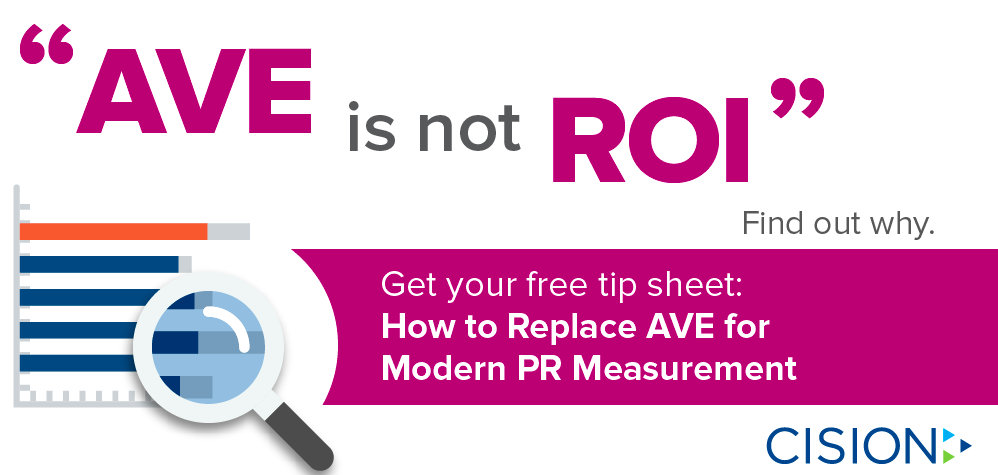 PR Measurement - AVE Is Not ROI