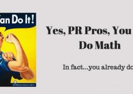 PR Pros Can Do Math