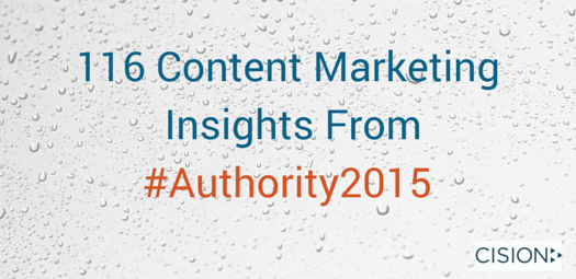 Content Marketing Insights From #Authority2015