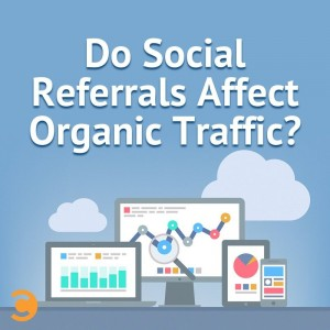 Do-Social-Referrals-Affect-Organic-Traffic